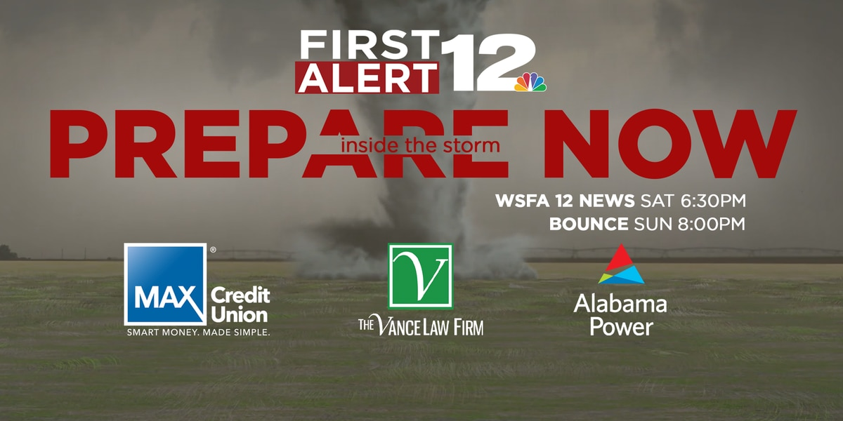 'Inside the Storm: Prepare Now' weather special on WSFA 12 News this weekend