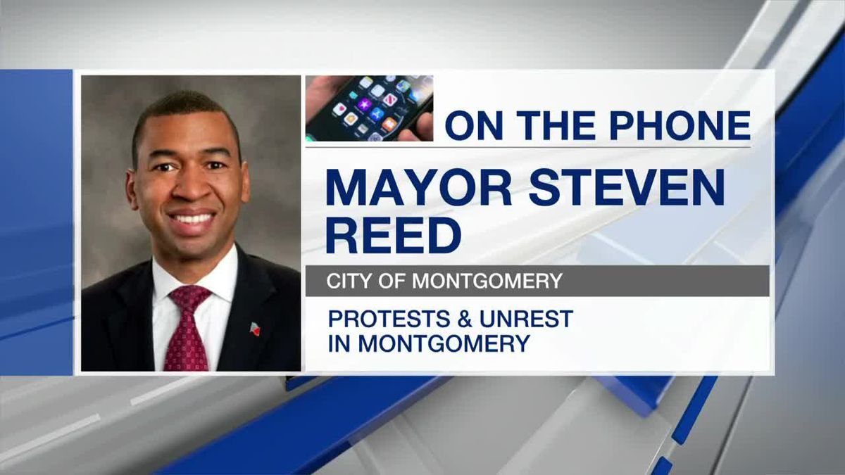 Montgomery mayor talks protests, unrest in capital city