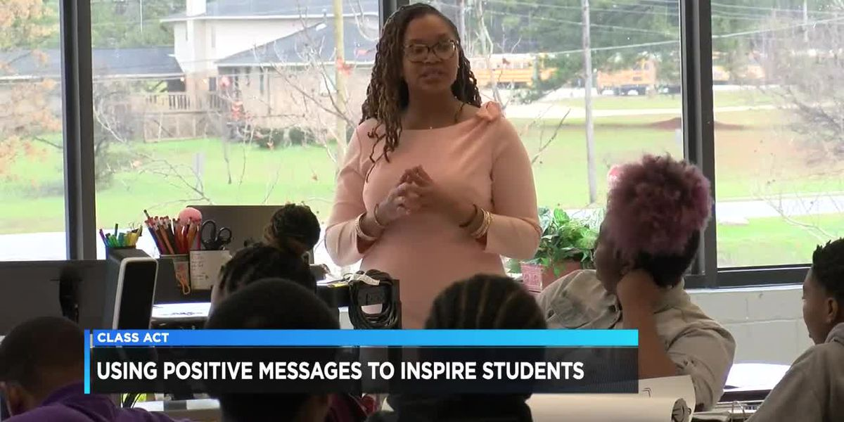 Class Act: Teacher uses positive messages to inspire students