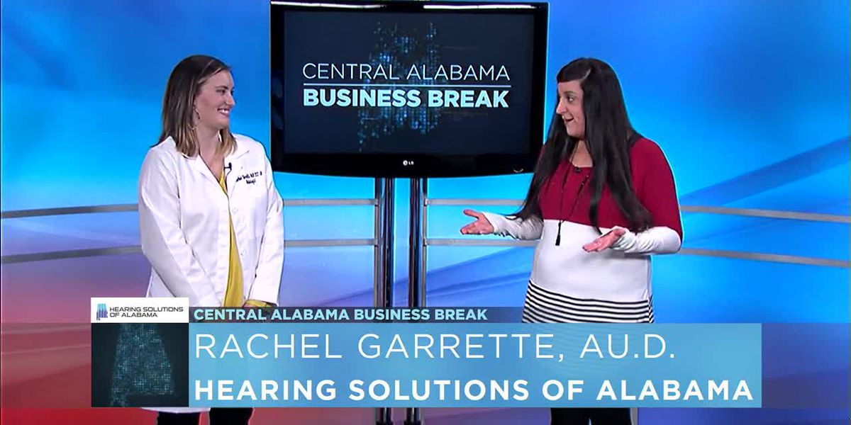 Central Alabama Business Breaks- Hearing Solutions of Alabama