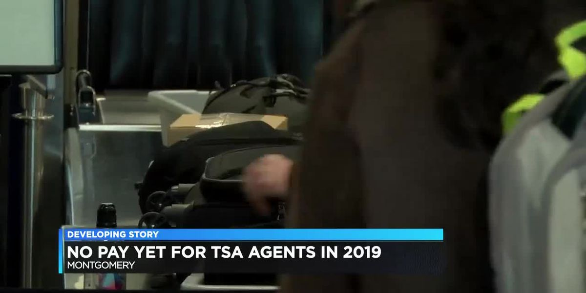 TSA workers in Montgomery among thousands working without pay