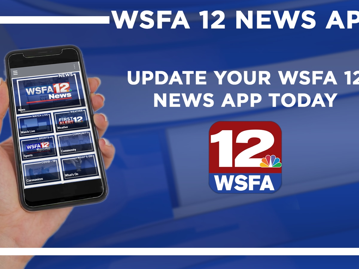 Here's how to get the all-new WSFA 12 News app