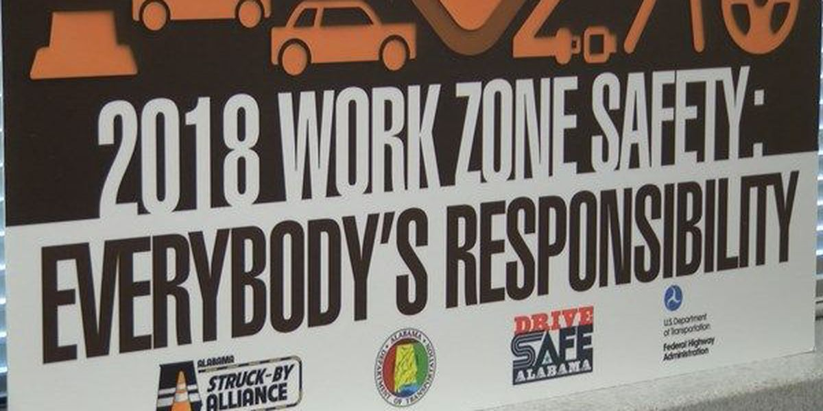 ALDOT urges work zone safety in 'National Work Zone Awareness' Week