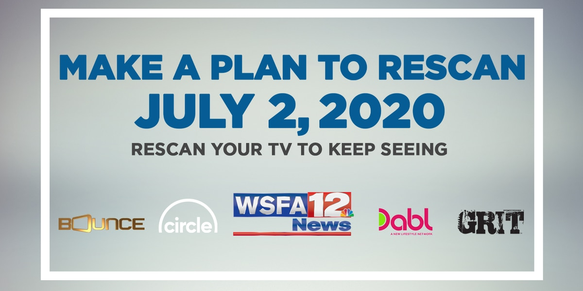 Watch WSFA 12 News with an antenna? Plan to rescan your TV on July 2
