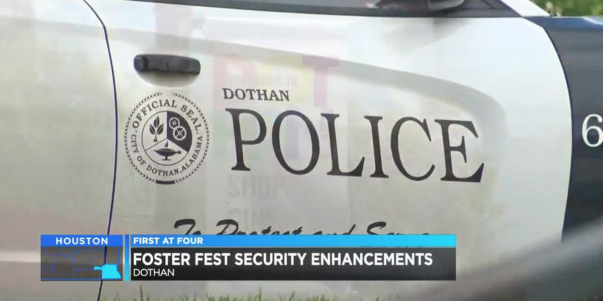 Dothan PD doubling security at next Foster Fest