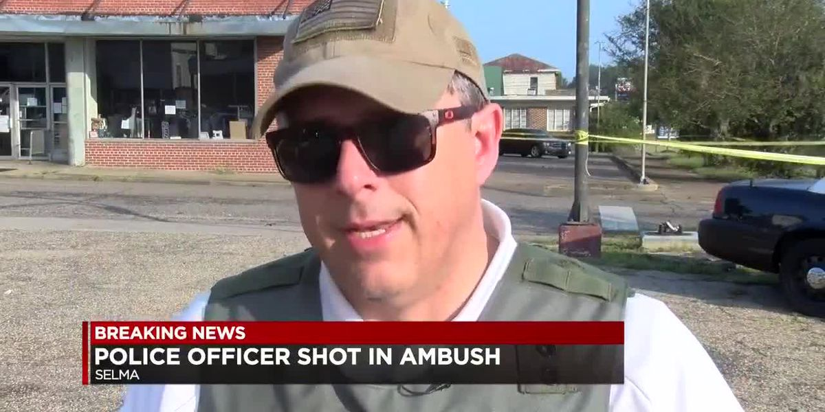 "Selma police officer shot twice in ""ambush"" while on patrol"