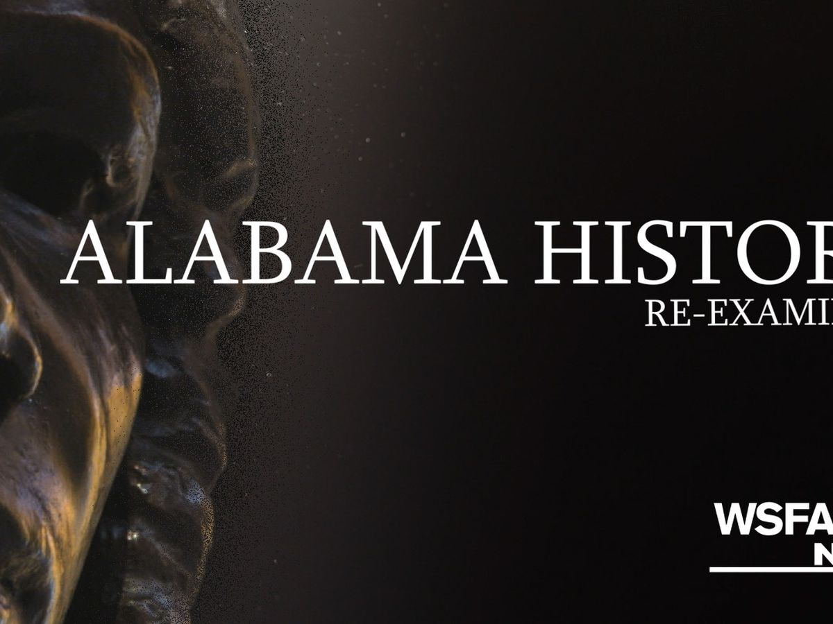 Alabama History: Re-examined Part 3