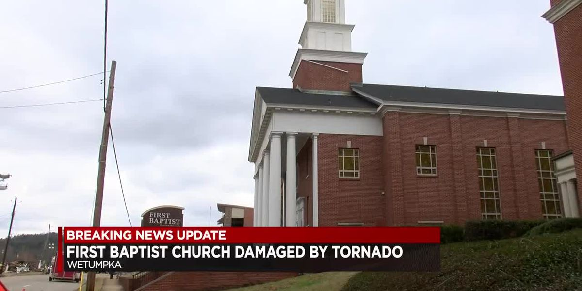 First Baptist Church of Wetumpka damaged by tornado