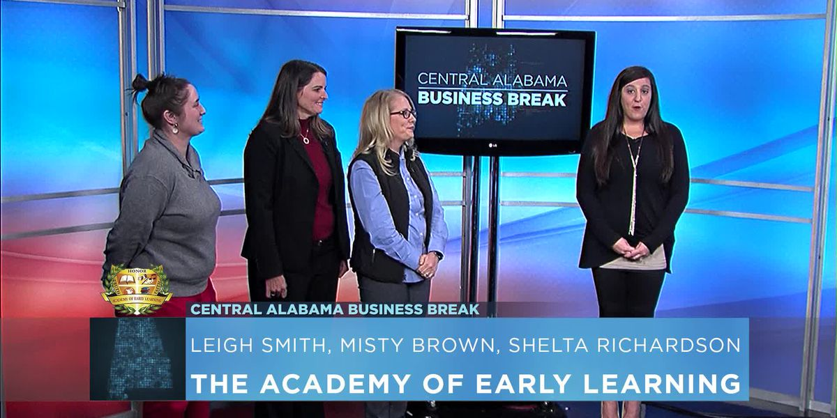 Central Alabama Business Break- The Academy of Early Learning