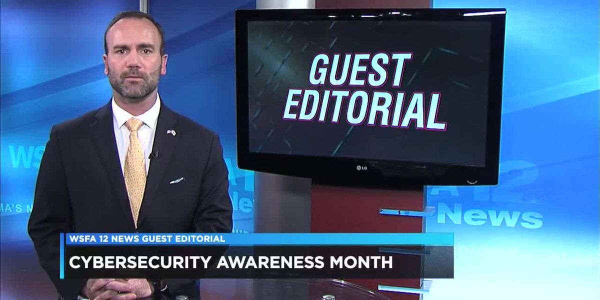 WSFA Guest Editorial: Cybersecurity Awareness Month