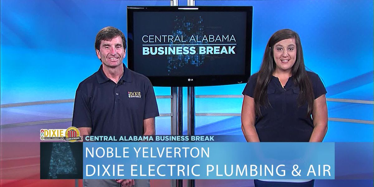 Central Alabama Business Break- Dixie Electric Plumbing & Air
