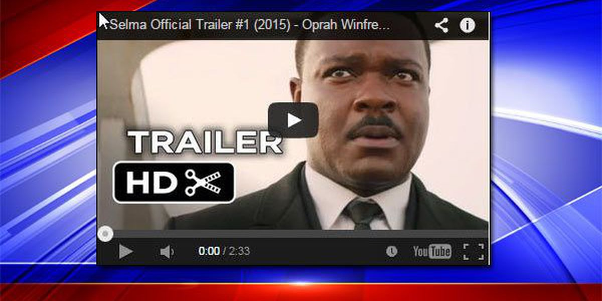 "First trailer for the movie ""Selma"" is released"