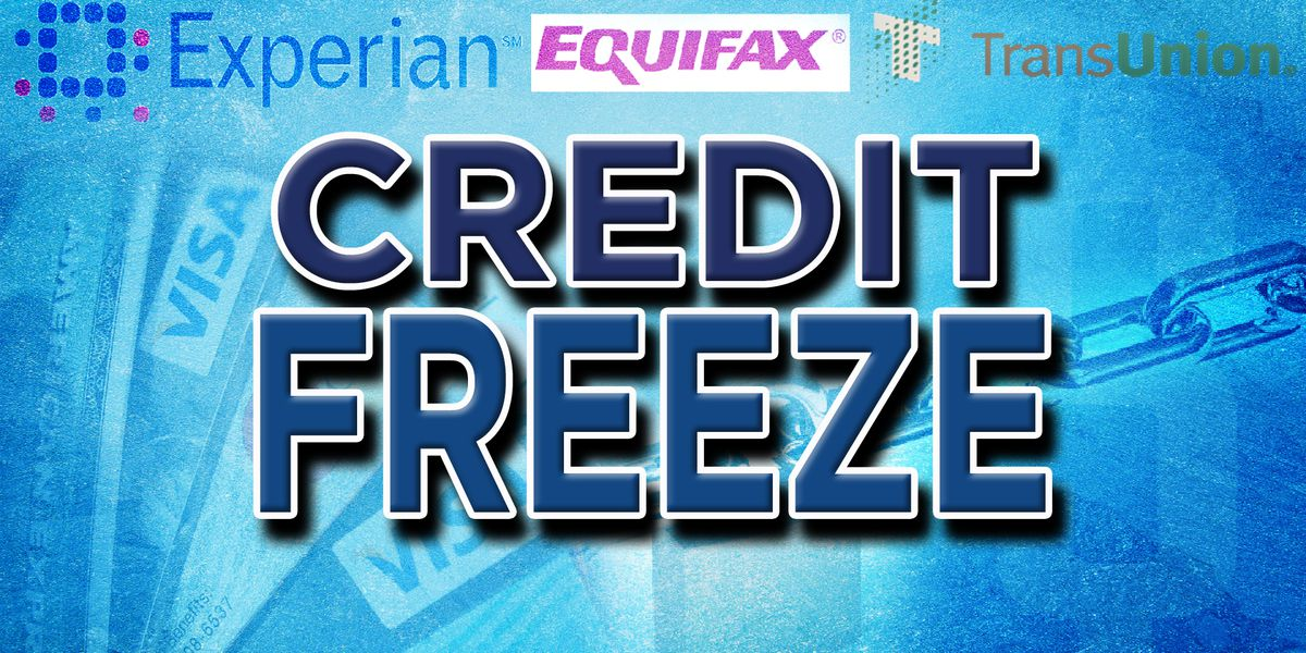 Consumers using 'credit freeze' to stop scammers