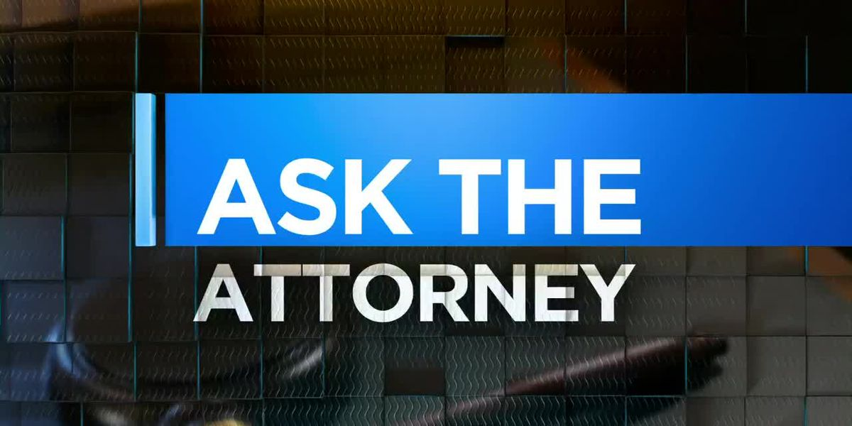 Ask the Attorney: Part 1