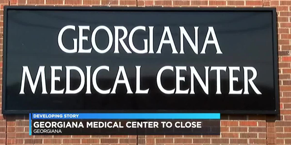 Georgiana Medical Center to close