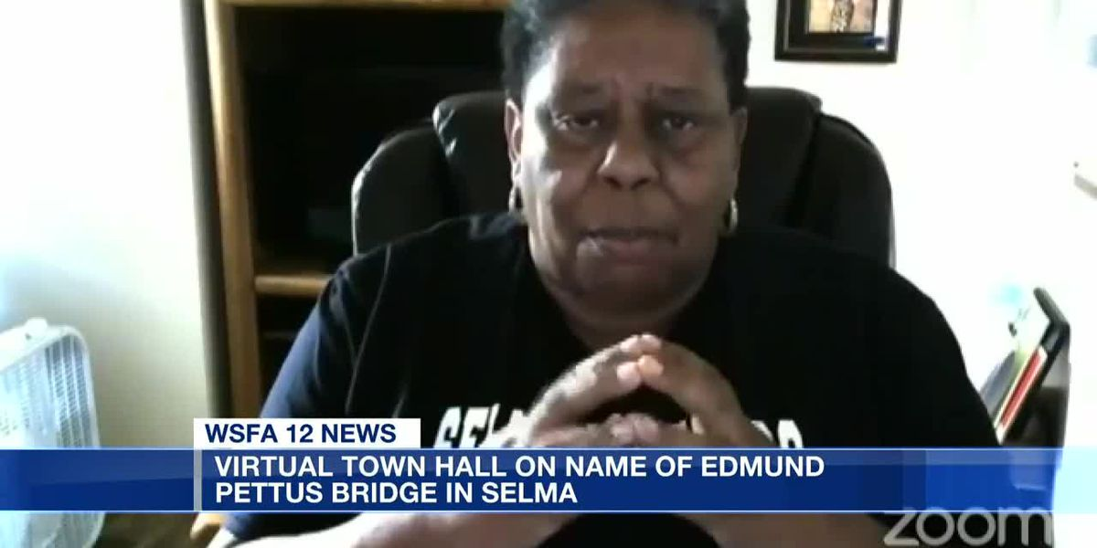 Virtual town hall held on name of Edmund Pettus Bridge